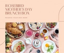 Rosebird Farms Mother's Day Brunch Box